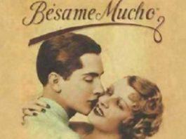 Besame Mucho Şarkısının Bilinmeyen Hikayesi